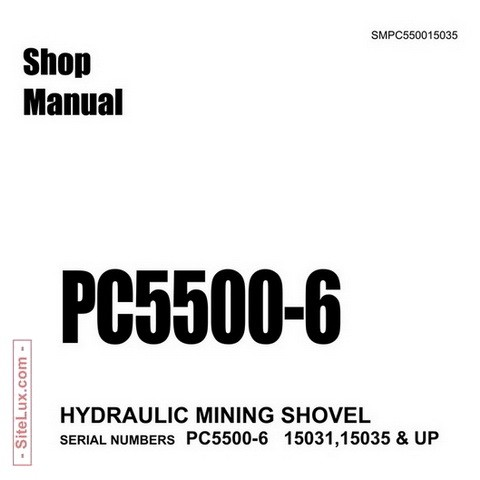 Komatsu PC5500-6 Hydraulic Mining Shovel Shop Manual