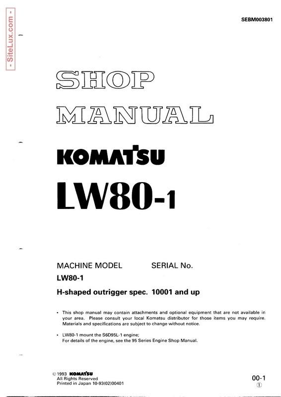 Komatsu LW80-1 Rough Terrain Crane Shop Manual - SEBM003801