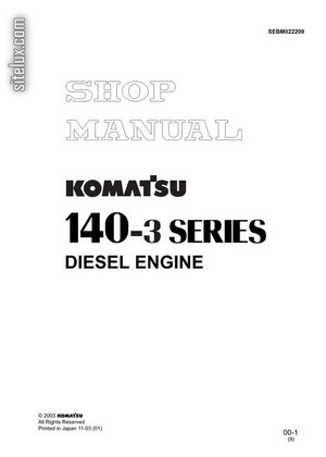 Komatsu 140-3 Series Diesel Engine Shop Manual - SEBM022209