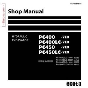 Komatsu PC400, 400LC, 450, 450LC-7E0 Hydraulic Excavator Shop Manual - SEN03578-01