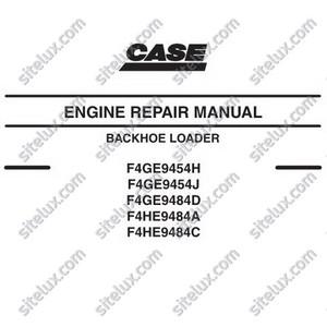 Case F4GE94xxx/F4HE94xxx Backhoe Loader Engine Repair Manual