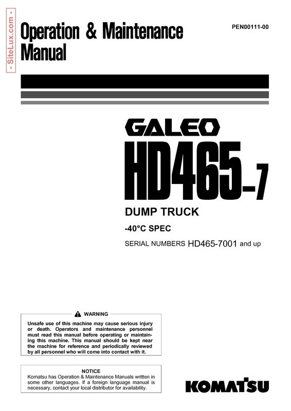 Komatsu D465-7 Galeo Dump Truck Operation & Maintenance Manual - PEN00111-00