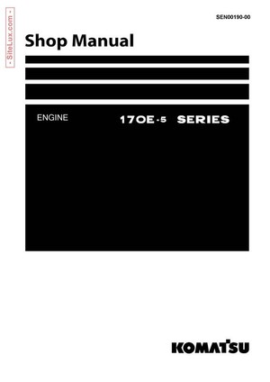 Komatsu 170E-5 Series Diesel Engine Shop Manual - SEN00190-00