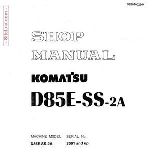 Komatsu D85E-SS-2A Bulldozer (3001 and up) Shop Manual - SEBM002904
