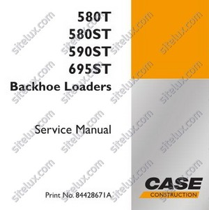 Case 580T - 580ST - 590ST - 695ST Backhoe Loaders Service Manual - 84428671A