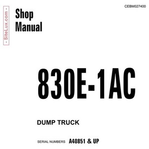 Komatsu 830E-1AC Dump Truck Shop Manual - CEBM027400