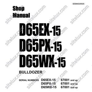 Komatsu D65EX-15, D65PX-15, D65WX-15 Bulldozer (67001 and up) Shop Manual - SEBM029505
