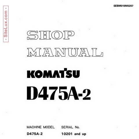 Komatsu D475A-2 Bulldozer (10201 and up) Shop Manual - SEBM019M0207
