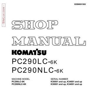 Komatsu PC290LC-6K & PC290NLC-6K Hydraulic Excavator Shop Manual - EEBM001902
