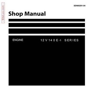 Komatsu 12V140E-3 Series Engine Shop Manual - SEN00291-04