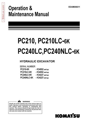Komatsu PC210,210LC,240LC,PC240NLC-6K Excavator Operation & Maintenance Manual - EEAM006011