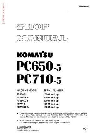 Komatsu PC650-5, PC710-5 Hydraulic Excavator Shop Manual - SEBM000607
