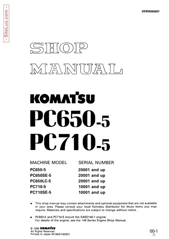 Komatsu PC650-5, PC710-5 Hydraulic Excavator Shop Manual - SEBM000607