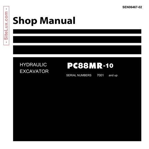 Komatsu PC88MR-10 Hydraulic Excavator (7001 and up) Shop Manual - SEN06467-02