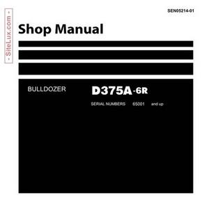 Komatsu D375A-6R Bulldozer (65001 and up) Shop Manual - SEN05214-01