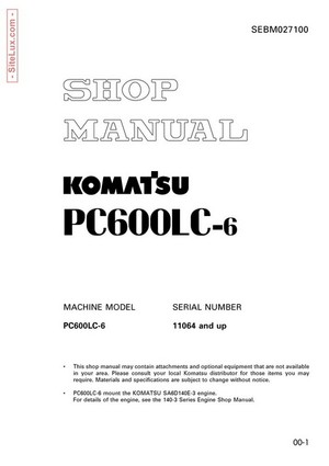 Komatsu PC600LC-6 Hydraulic Excavator (11064 and up) Shop Manual - SEBM027100
