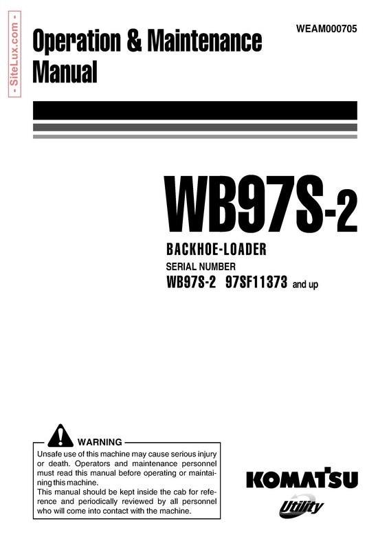 Komatsu WB97S-2 Backhoe Loader Operation & Maintenance Manual - WEAM000705