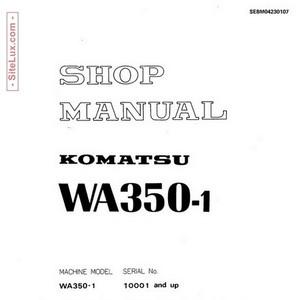 Komatsu WA350-1 Wheel Loader (10001 and up) Shop Manual - SEBM04230107
