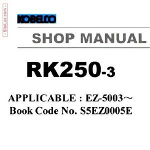 Kobelco RK250-3 Crawler Crane Shop Manual - S5EZ0005E