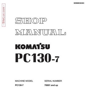 Komatsu PC130-7 Hydraulic Excavator (70001 and up) Shop Manual - SEBM036303