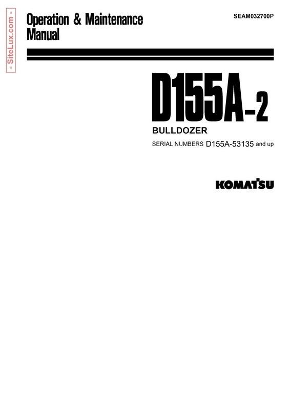 Komatsu D155A-2 Bulldozer (53135 and up) Operation & Maintenance Manual - SEAM032700P