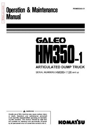 Komatsu HM350-1 Galeo Articulated Dump Truck Operation & Maintenance Manual - PEN00045-01