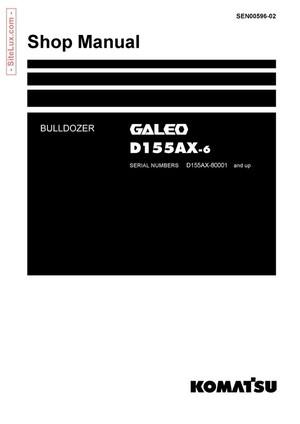 Komatsu D155AX-6 Galeo Bulldozer (80001 and up) Shop Manual - SEN00596-02