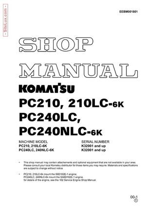 Komatsu PC210,210LC,240LC,240NLC-6K Hydraulic Excavator (K32001 and up) Shop Manual - EEBD001801
