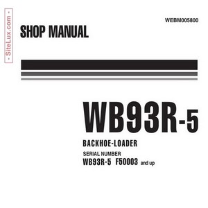 Komatsu WB93R-5 Backhoe Loader (F50003-up) Shop Manual - WEBM005800