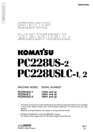 Komatsu PC228US-2, PC228USLC-1, PC228USLC-2 Hydraulic Excavator Shop Manual - SEBM015903