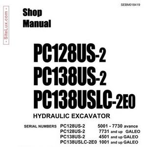 Komatsu PC128US-2, PC138US-2 & PC138USLC-2E0 Hydraulic Excavator Shop Manual - SEBM018419