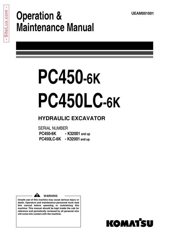 Komatsu PC450-6K, PC450LC-6K Hydraulic Excavator (K32001 and up) OM Manual - UEAM001001