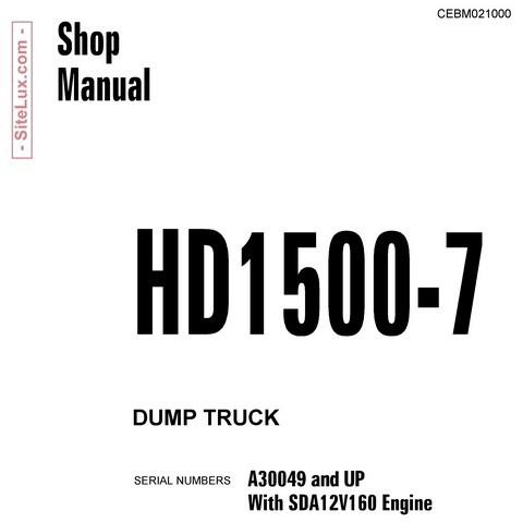 Komatsu HD1500-7 Dump Truck Shop Manual - CEBM021000