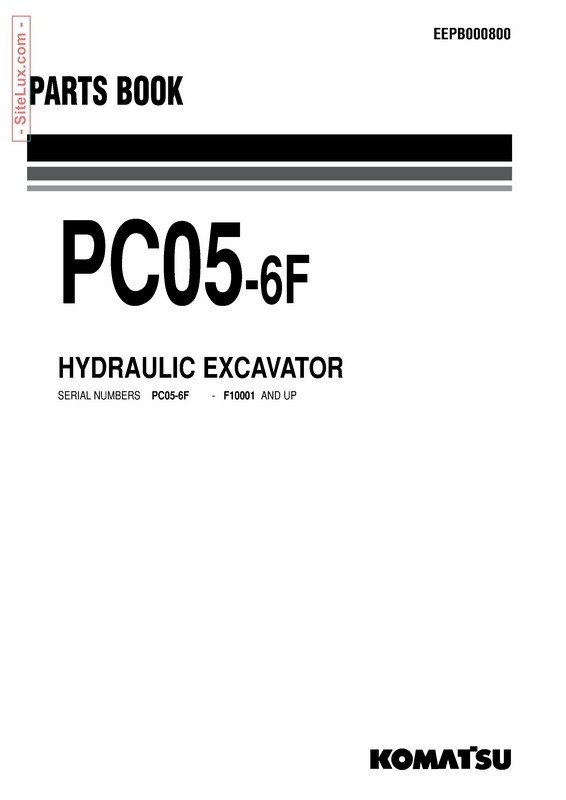 Komatsu PC05-6F Hydraulic Excavator (F10001 and up) Parts Book - EEPB000800