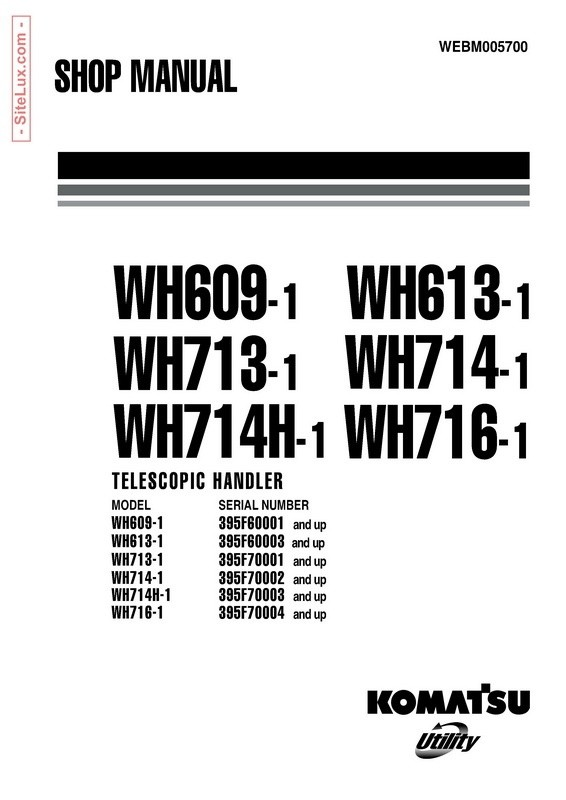 Komatsu WH609-WH716 Telescopic Handlers Shop Manual - WEBM005700