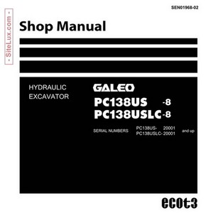 Komatsu PC138US -8 & PC138USLC-8 Galeo Hydraulic Excavator (20001 and up) Shop Manual - SEN01968-02
