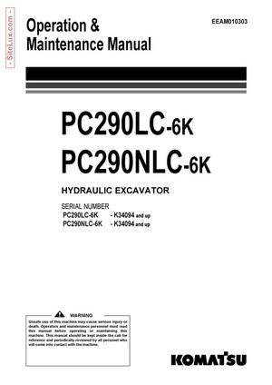 Komatsu PC290LC-6K, PC290NLC-6K Hydraulic Excavator (K34094 and up) OM Manual - EEAM010303