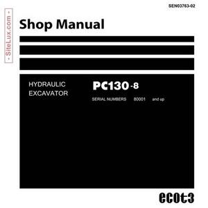 Komatsu PC130-8 Hydraulic Excavator (80001 and up) Shop Manual - SEN03763-02