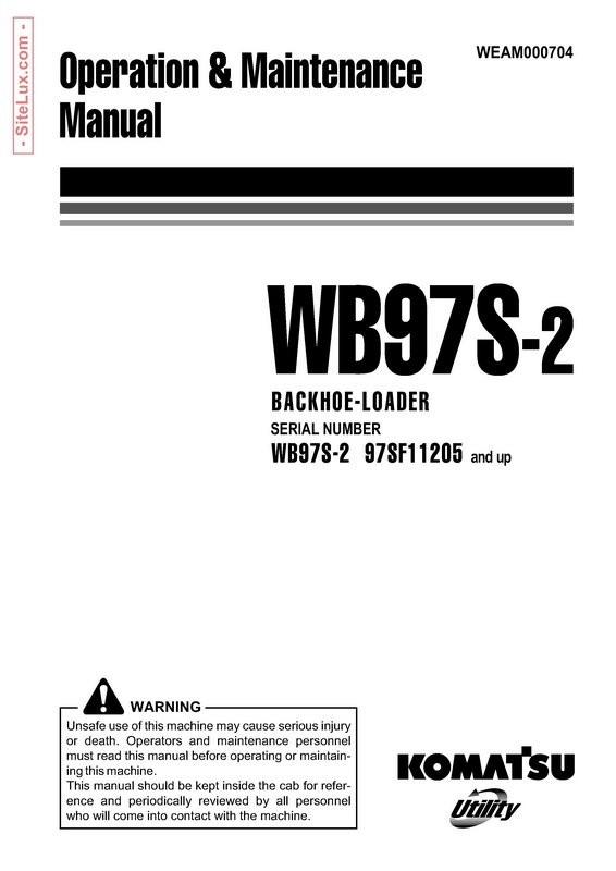 Komatsu WB97S-2 Backhoe Loader Operation & Maintenance Manual - WEAM000704