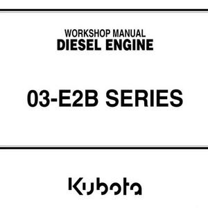 Kubota 03-E2B Series Diesel Engine Workshop Manual