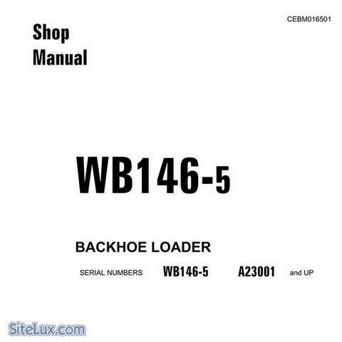 Komatsu WB146-5 Backhoe Loader (A23001-up) Shop Manual - CEBM016501
