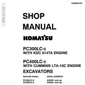 Komatsu PC300LC-5 & PC400LC-5 Hydraulic Excavator Shop Manual - CEBM207041
