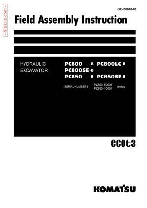 Komatsu PC800-8, PC850-8 Hydraulic Excavator Field Assembly Instructions - GEN00048-06