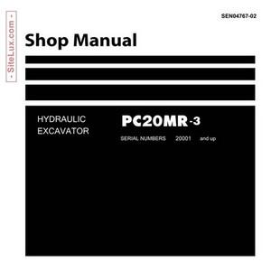 Komatsu PC20MR-3 Hydraulic Excavator (20001 and up) Shop Manual - SEN04767-02