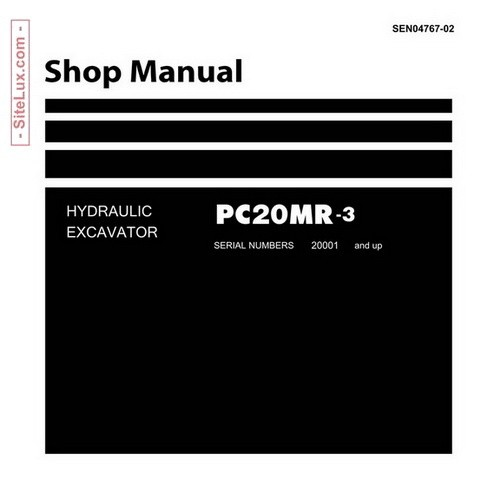 Komatsu PC20MR-3 Hydraulic Excavator (20001 and up) Shop Manual - SEN04767-02