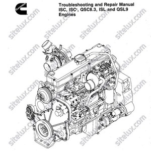 Cummins ISC, ISCe, QSCS.3, ISL and QSL9 Engines Troubleshooting and Repair Manual