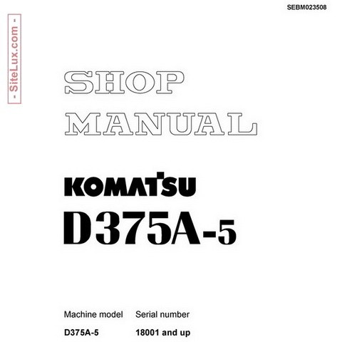 Komatsu D375A-5 Bulldozer (18001 and up) Shop Manual - SEBM023508