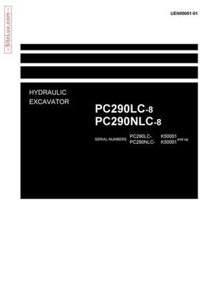 Komatsu PC290LC-8, PC290NLC-8 Hydraulic Excavator (K50001 and up) Shop Manual - UEN00001-01