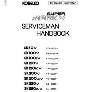 Kobelco Super Mark-V Hydraulic Excavator Serviceman Handbook - S7LO0023E