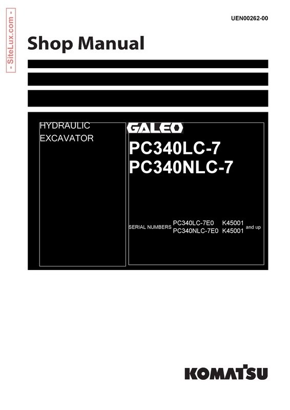 Komatsu PC340LC-7, PC340NLC-7 Hydraulic Excavator (K45001 and up) Shop Manual - UEN00262-00